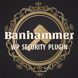 [ Premium WP Plugin: Banhammer Pro: Hammer the Enemy ]